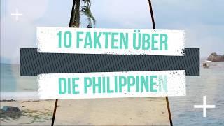 10 interessante Fakten über die Philippinen - Urlaub auf den Philippinen?!