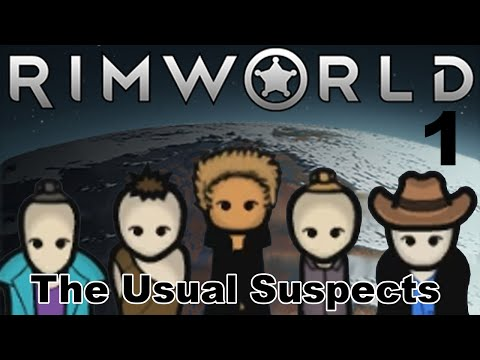 RimWorld - Alpha 15 - Modded - The Usual Suspects - 1