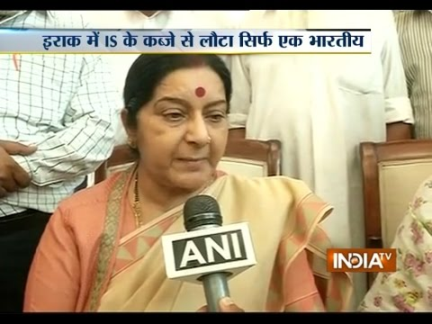 Sushma Swaraj Disagrees with Iraq Survivor Claimed ISIS Killed 39 Indian Hostages - India TV