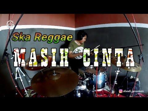 MASIH CINTA - Ska reggae - Drum cover