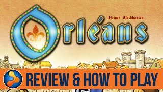 Orléans Board Game Review & How to Play - GamerNode Tabletop