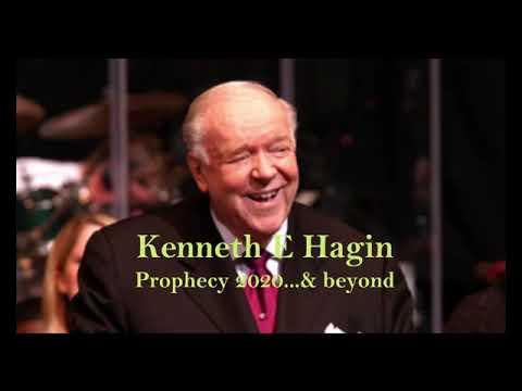 Kenneth E Hagin Prophecy 2020