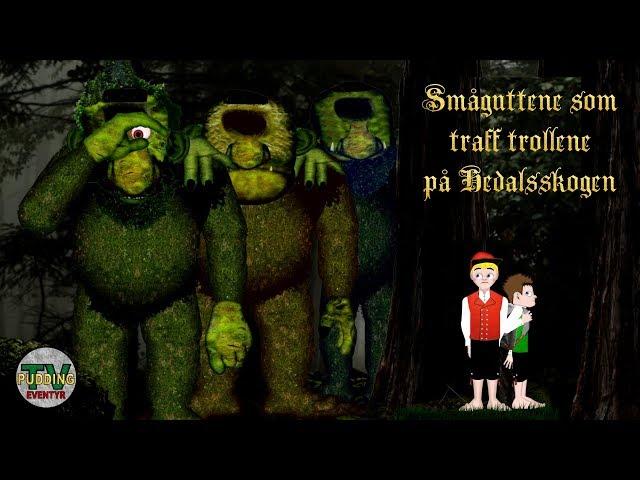 Småguttene som traff trollene på Hedalsskogen - Teaser