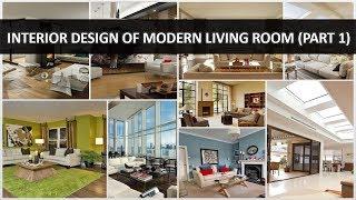 Interior Design of Modern Living Room (Part 1) - DecoNatic