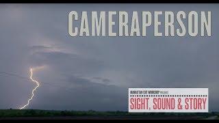 """Cinematographer Kirsten Johnson on Capturing a Perfect Moment on her Film """"Cameraperson"""""""