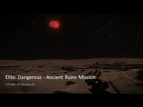 Elite Dangerous Ancient Ruins Mission - A Debt of Gratitude