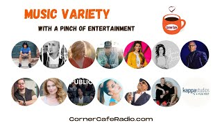 Corner Cafe: Music Variety With a Pinch of Entertainment