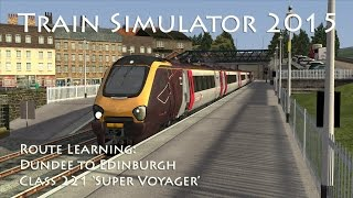 Train Simulator 2015 - Route Learning: Dundee to Edinburgh (Class 221)