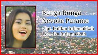Lagu Kaili Terhits Bunga Bunga Nevoke Puramo ; Ika Intjemakkah