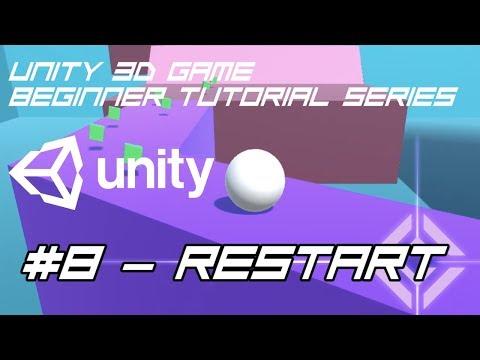 Unity 3D Game Beginner Tutorial #8: Restart