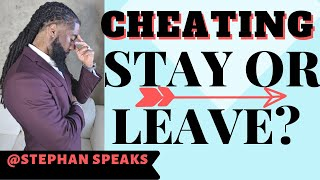 💔 Cheating - Stay or Leave? 💔
