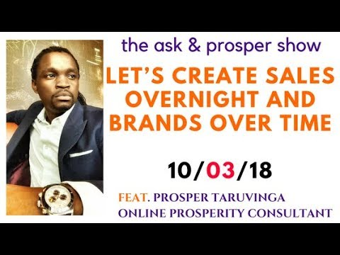 Let's create sales overnight and brands over time