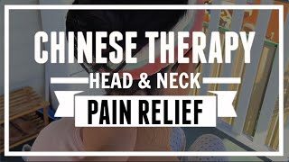 Headache and Neck Pain Relieve/ Head Disease symptoms/ Chinese Therapy