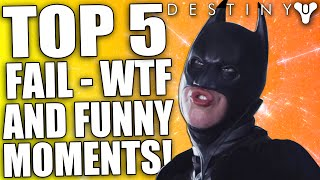 Destiny: Top 5 Fail, WTF & Funny Moments Of The Week / Episode 35