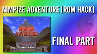 Nimpize Adventure (OoT Rom Hack) - Playthrough Final Part