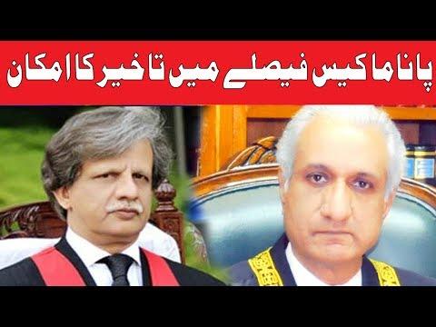 Panama Case Mai Takheer ka Imakan 2 judges Chution par Jany Lagy