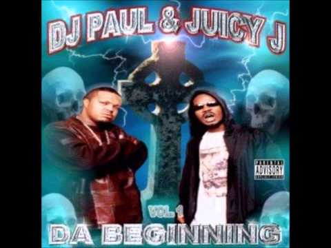 DJ Paul & Juicy J  - Vol .1 Da Beginning