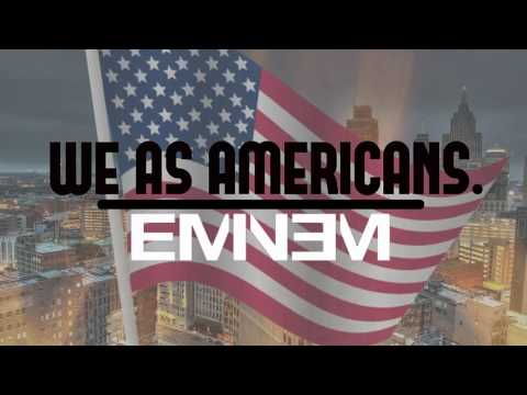 We As Americans - Eminem