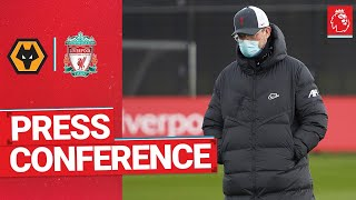 Jürgen Klopp's pre-match press conference | Wolves