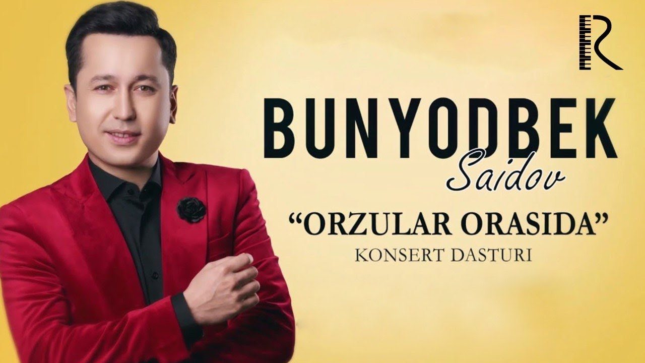Download Bunyodbek Saidov - Orzular orasida nomli konsert dasturi 2019 #UydaQoling