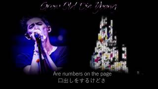 ONE OK ROCK--Grow Old Die Young【歌詞・和訳付き】Lyrics