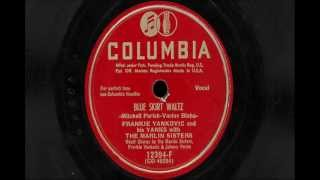 "Frankie Yankovic & His Yanks- ""Blue Skirt Waltz & ""Charlie Was A Boxer"""