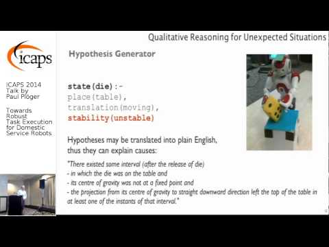 """ICAPS 2014: Paul Plöger on """"Towards Robust Task Execution for Domestic Service Robots"""""""