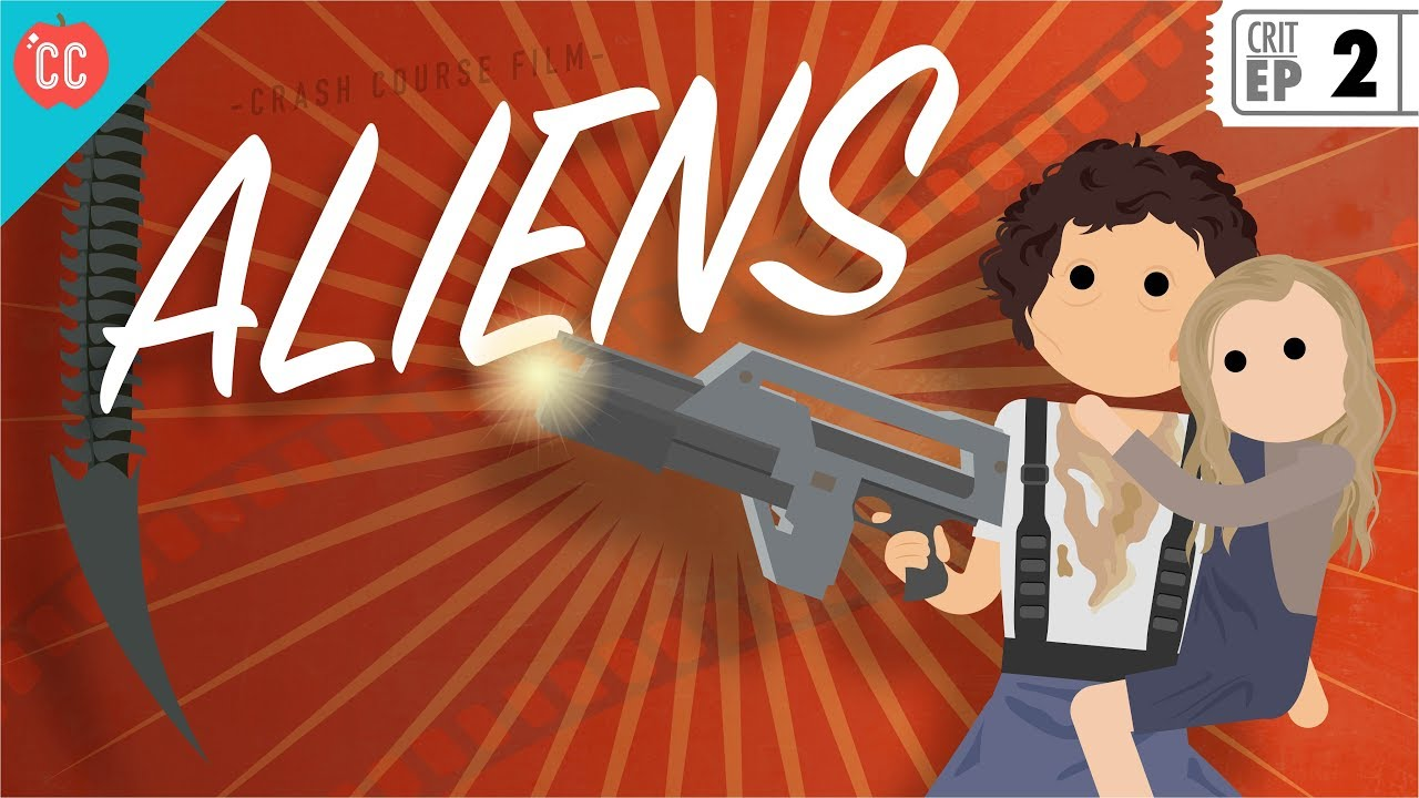 Aliens Crash Course Film Criticism 2 Youtube