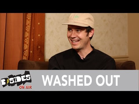 B-Sides On-Air: Interview - Washed Out Talks 'Mister Mellow', Hip Hop Influences