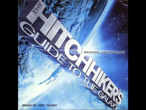 The Hitchikers: Guide To The Galaxy Soundtrack - 02. So Long & Thanks For All The Fish