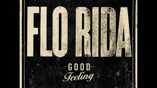 Flo Rida Good Feeling Mp3 + Download link