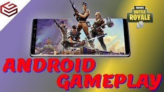 FORTNITE Android is Released First Look Gameplay on Samsung Galaxy S9 Plus