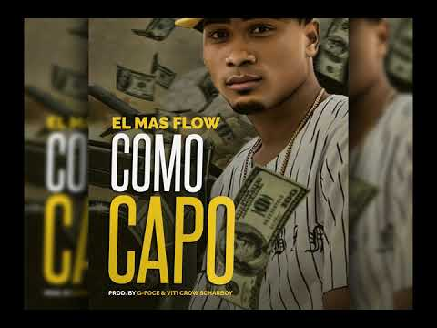 EL MAS FLOW ^^COMO CAPO^^PROD,BY HDP MUSIC.