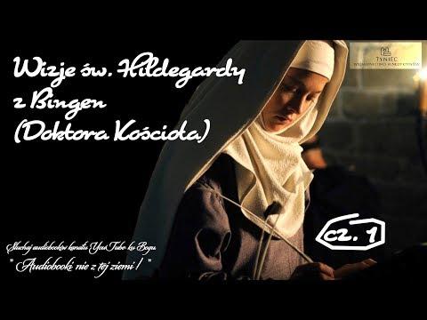 """""""Wizje"""" św. Hildegardy Z Bingen (Doktora Kościoła): Część 1"""