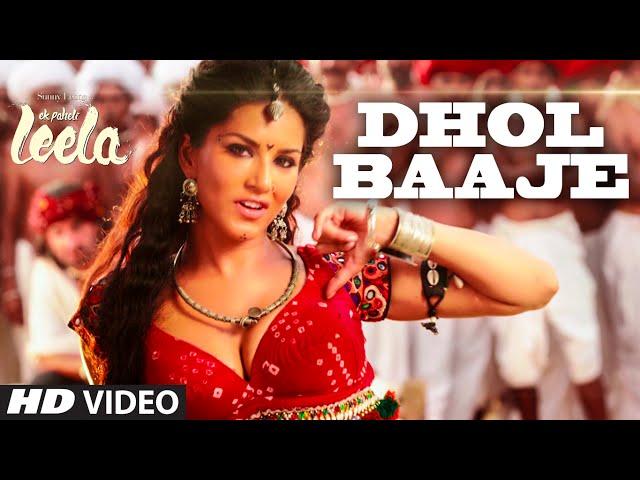 'Dhol Baaje' Video Song   Sunny Leone   Meet Bros Anjjan ft. Monali Thakur  Ek Paheli Leela