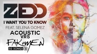Zedd - I WANT YOU TO KNOW // Acoustic vrs - 50 Songs (Radio Deejay)