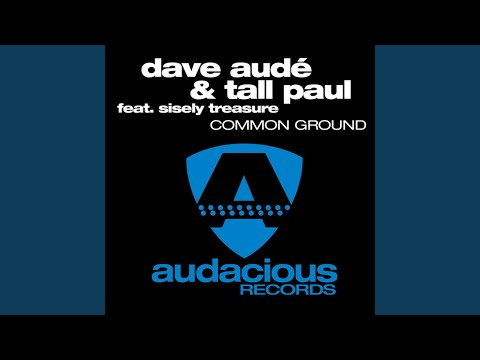 Common Ground (Tall Paul Uk Mix)