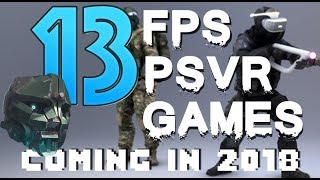 Top 13 FPS/Action games coming to PSVR in 2018
