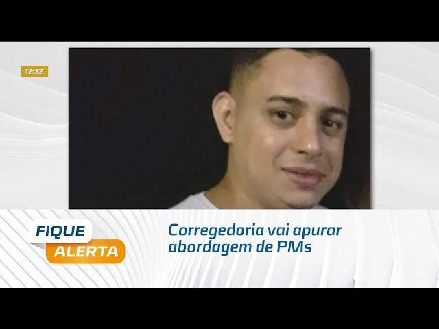 'Caso Wanderson': Corregedoria vai apurar abordagem de PMs