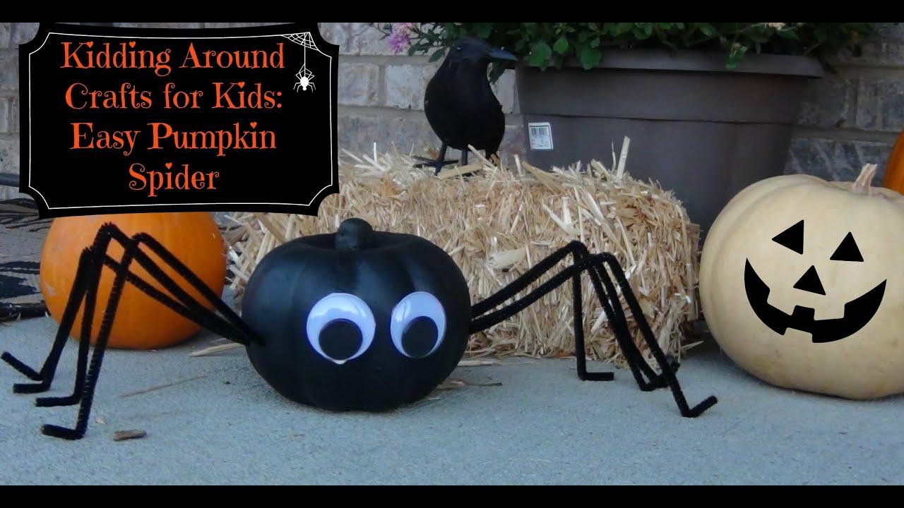 Quot Kidding Around Quot Crafts For Kids Episode 1 Easy Pumpkin