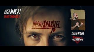 Drsný Spasitel - Video Blog #1 - Bojové choreografie