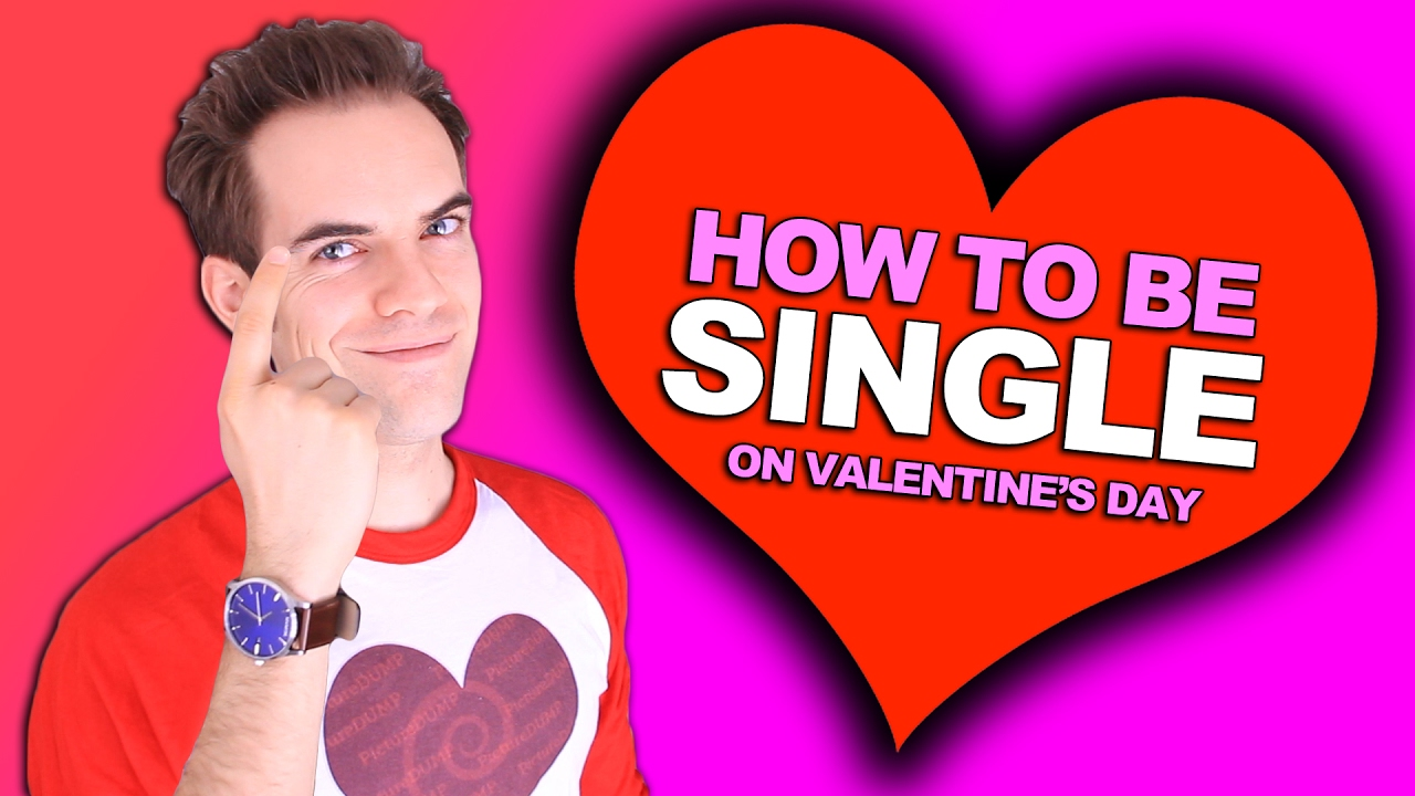 How To Be Single On Valentine S Day Yiay 312 Youtube