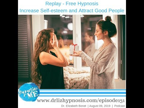 hm131:-replay-–-free-hypnosis-to-increase-self-esteem-and-attract-good-people