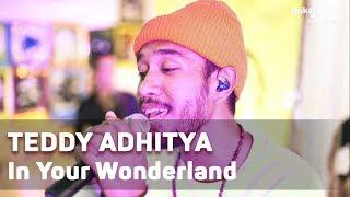 Gambar cover Teddy Adhitya - In Your Wonderland (with Lyrics) | BukaMusik