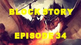 Block Story S2 Ep 34: The Dragon Lord