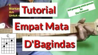 Kunci Gitar Empat Mata - (D'Bagindas) Tutorial Chord Gitar by Eka Gunawan