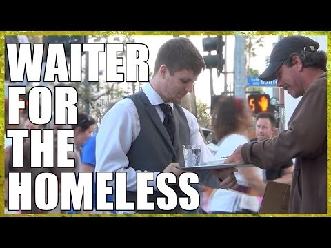 Meet The Waiter For The Homeless