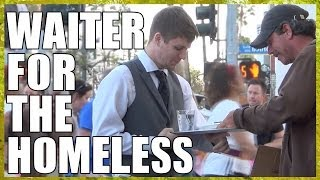 Repeat youtube video Waiter For The Homeless