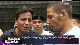 مهمة خاصة - الحوار الكامل مع المتهم بقتل زوجته وحماته واصابة شقيقتها ببولاق مع أحمد رجب