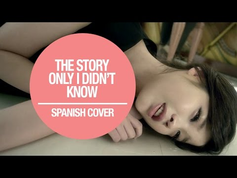 The Story Only I Didn't Know - IU Cover español